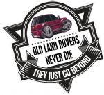Koolart OLD LAND ROVERS NEVER DIE Slogan For Range Rover Vogue HSE External Vinyl Car Sticker Decal Badge 100x100mm